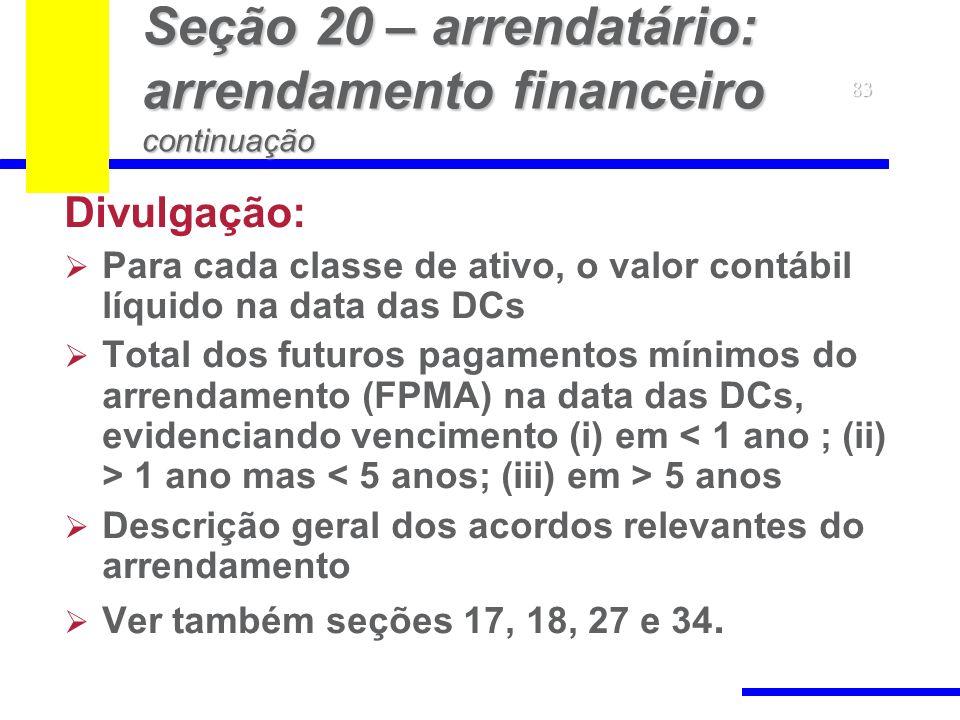 Seção 20 – arrendatário: arrendamento financeiro continuação