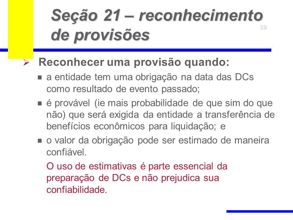 Seção 21 – reconhecimento de provisões