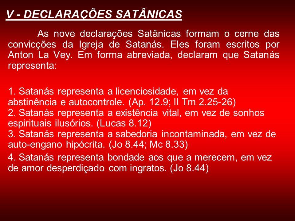 V - DECLARAÇÕES SATÂNICAS
