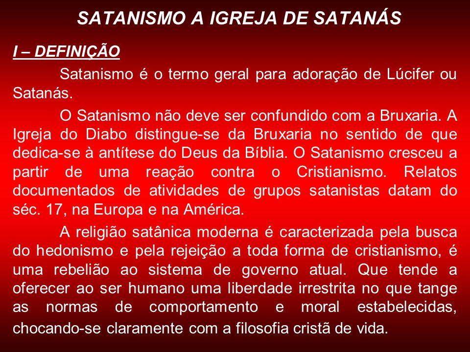 SATANISMO A IGREJA DE SATANÁS
