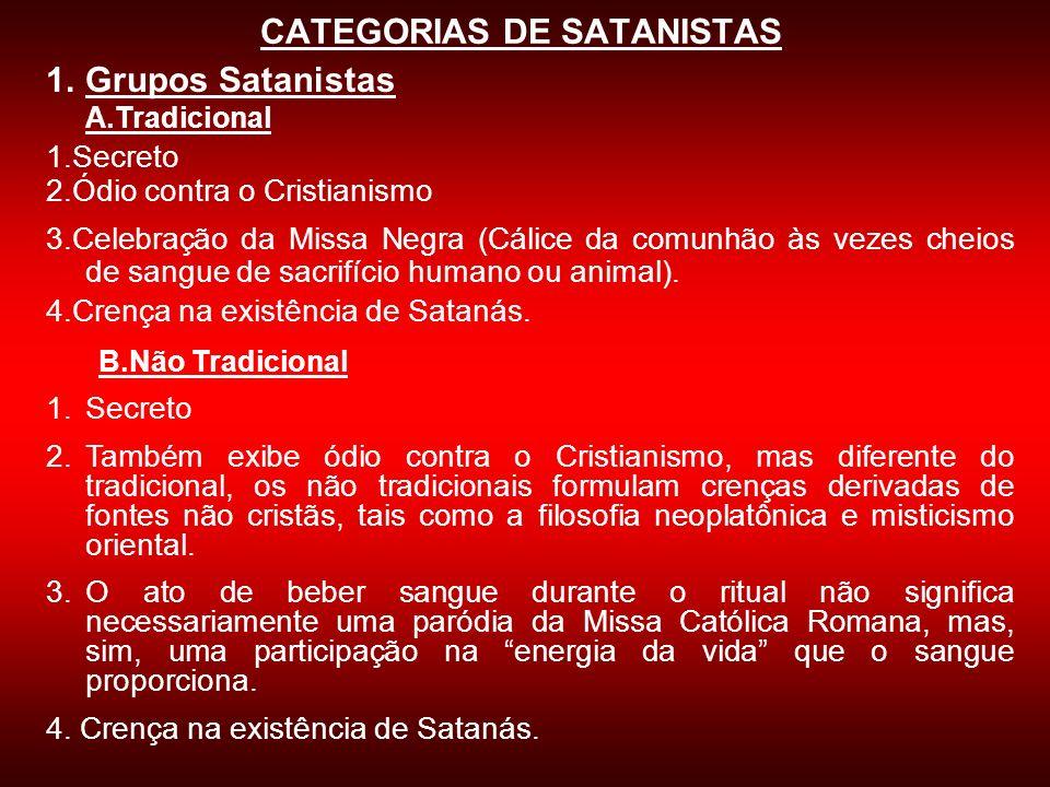 CATEGORIAS DE SATANISTAS
