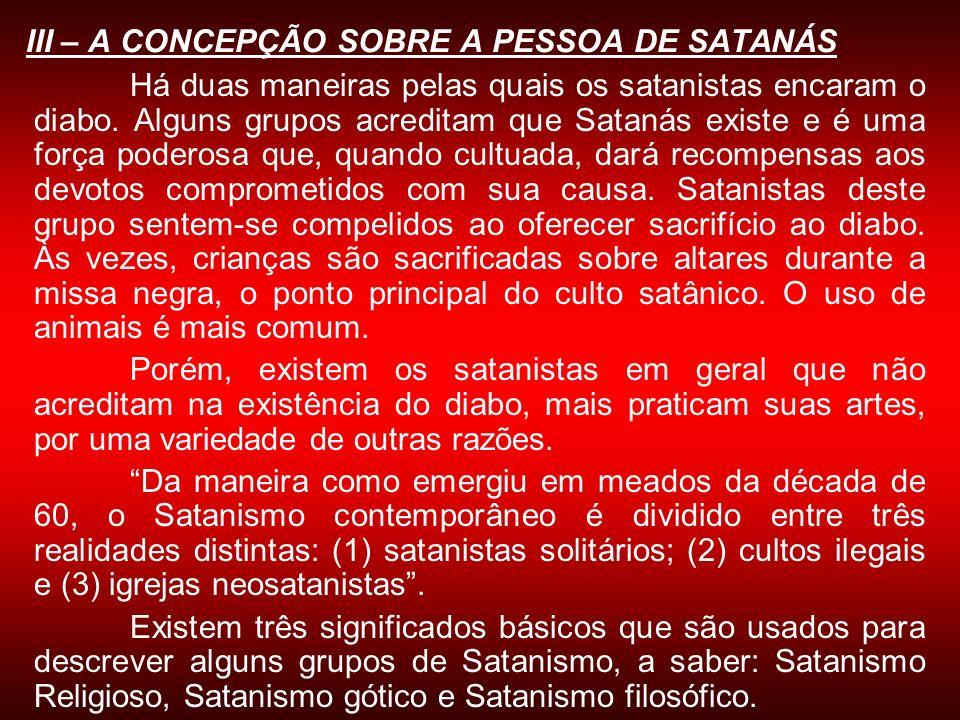 III – A CONCEPÇÃO SOBRE A PESSOA DE SATANÁS