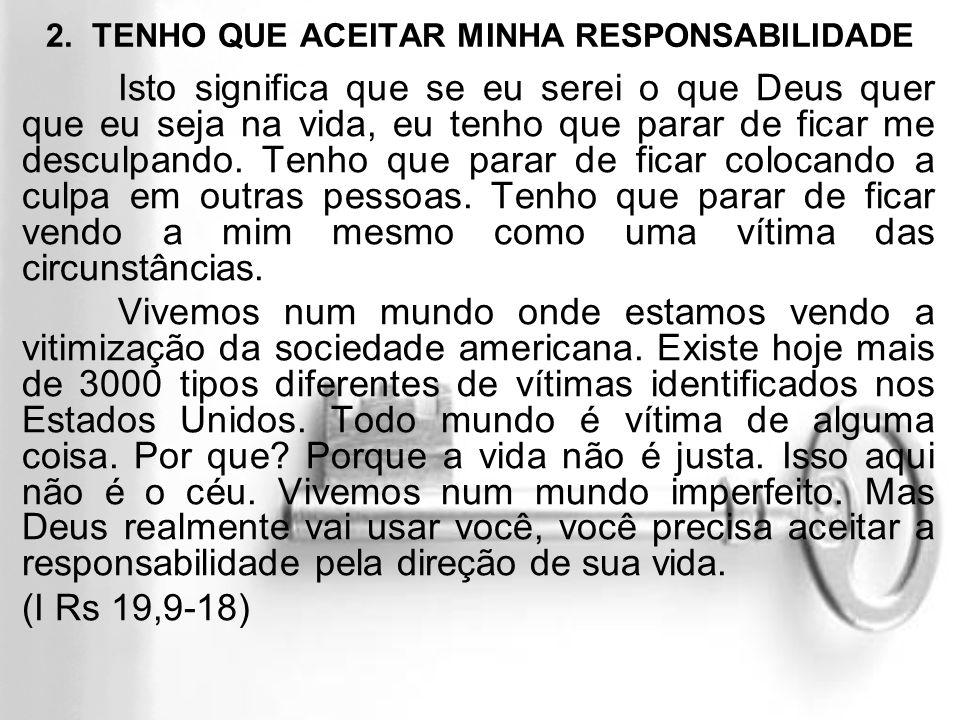 2. TENHO QUE ACEITAR MINHA RESPONSABILIDADE
