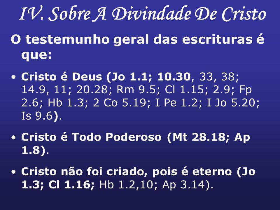 IV. Sobre A Divindade De Cristo