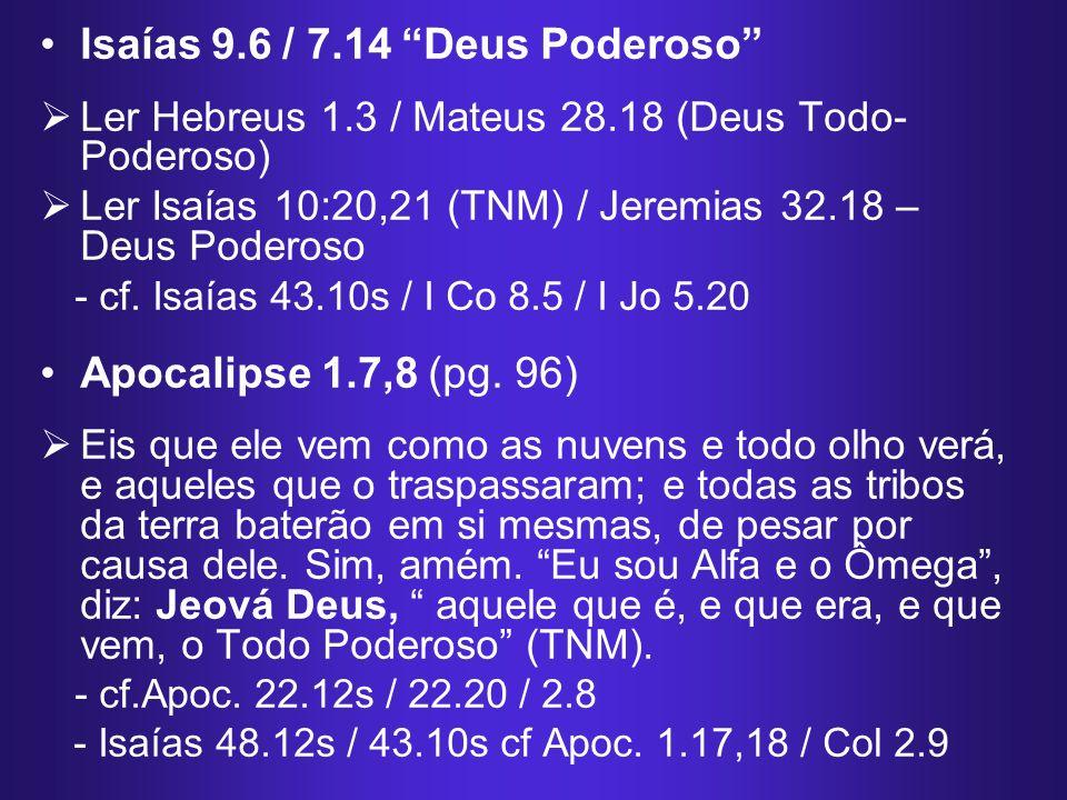 Isaías 9.6 / 7.14 Deus Poderoso