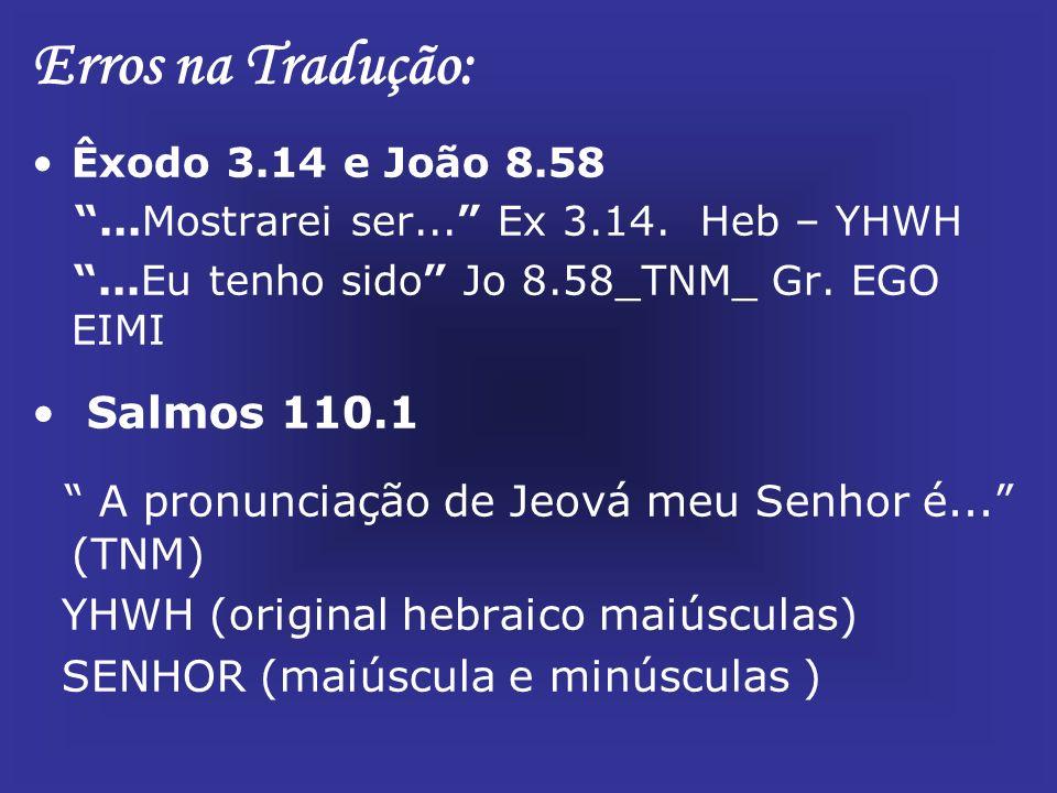 Erros na Tradução: A pronunciação de Jeová meu Senhor é... (TNM)