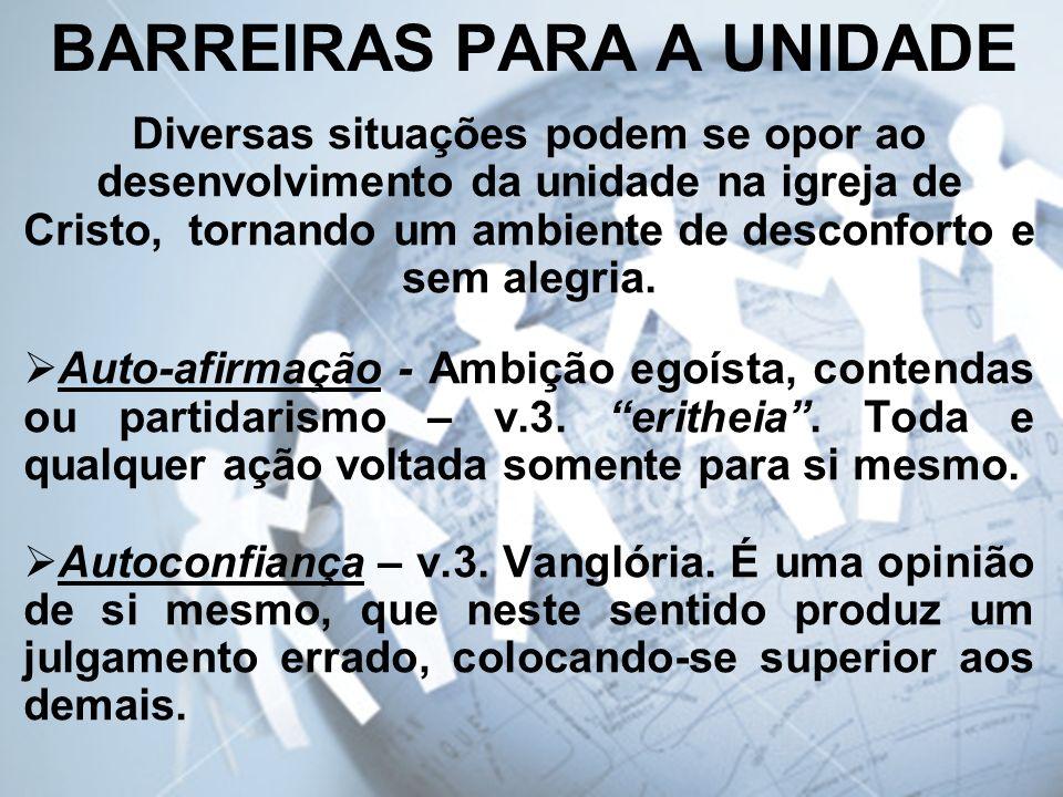 BARREIRAS PARA A UNIDADE