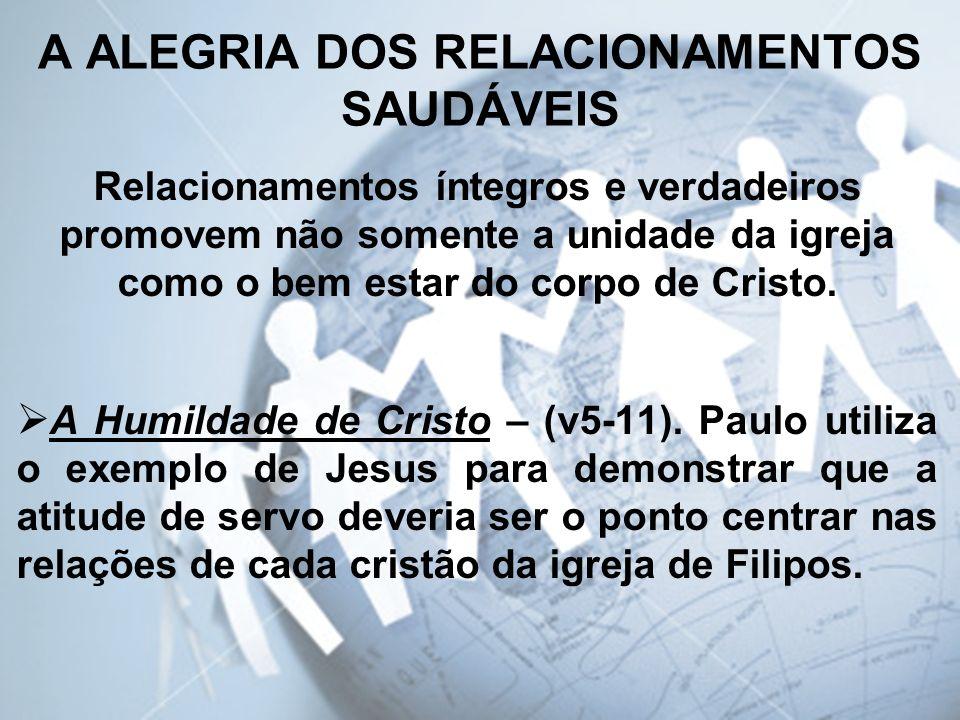 A ALEGRIA DOS RELACIONAMENTOS SAUDÁVEIS