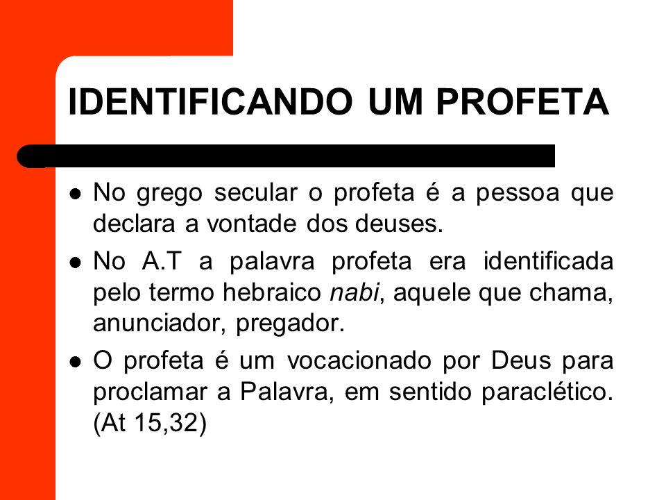 IDENTIFICANDO UM PROFETA