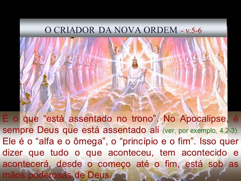 O CRIADOR DA NOVA ORDEM - v.5-6