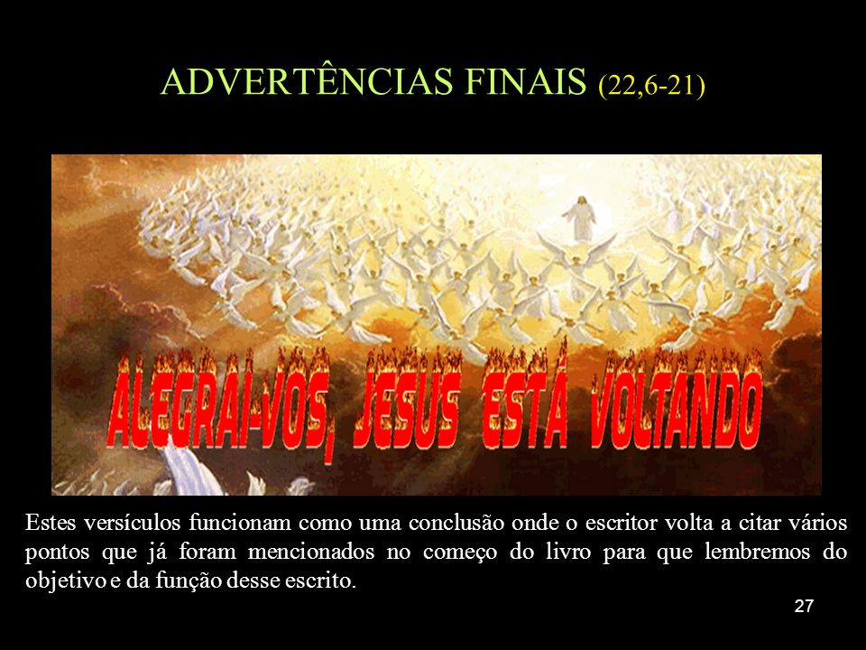 ADVERTÊNCIAS FINAIS (22,6-21)