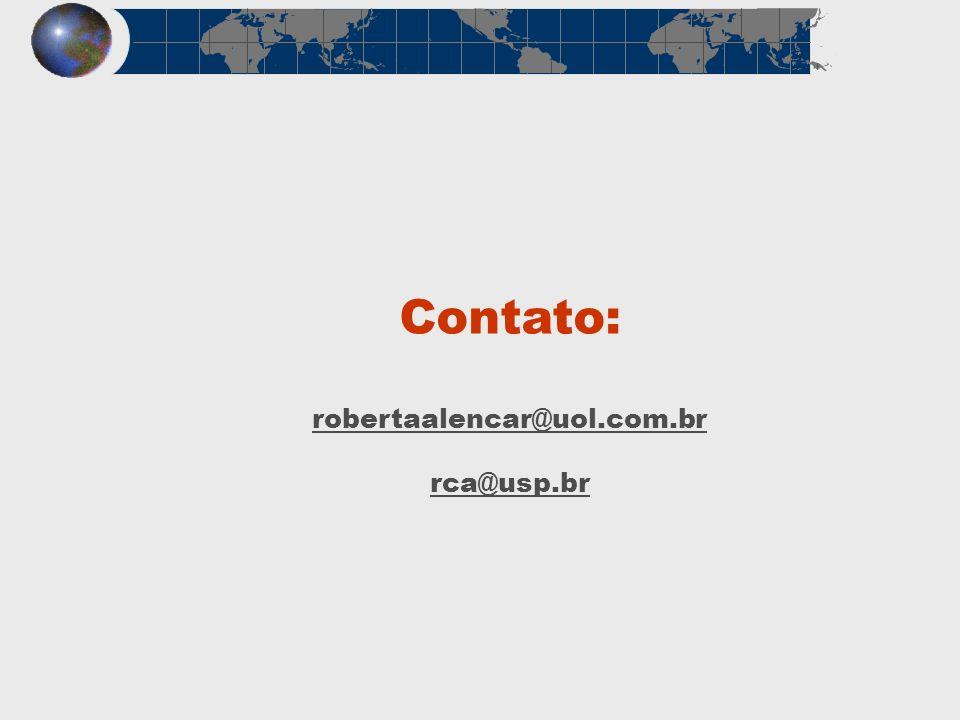 Contato: robertaalencar@uol.com.br rca@usp.br