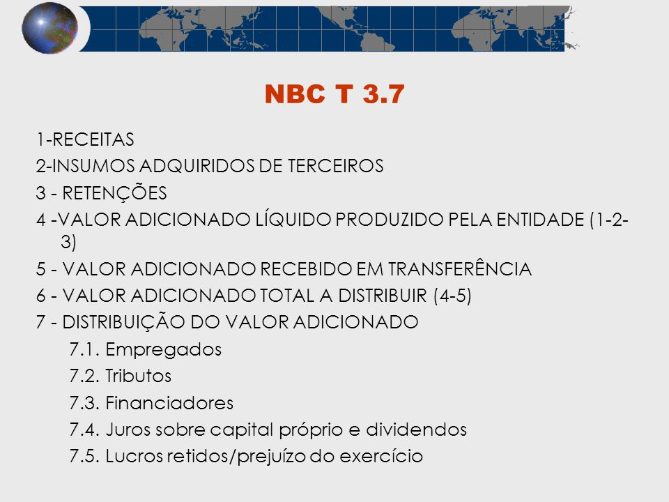 NBC T 3.7 1-RECEITAS 2-INSUMOS ADQUIRIDOS DE TERCEIROS 3 - RETENÇÕES