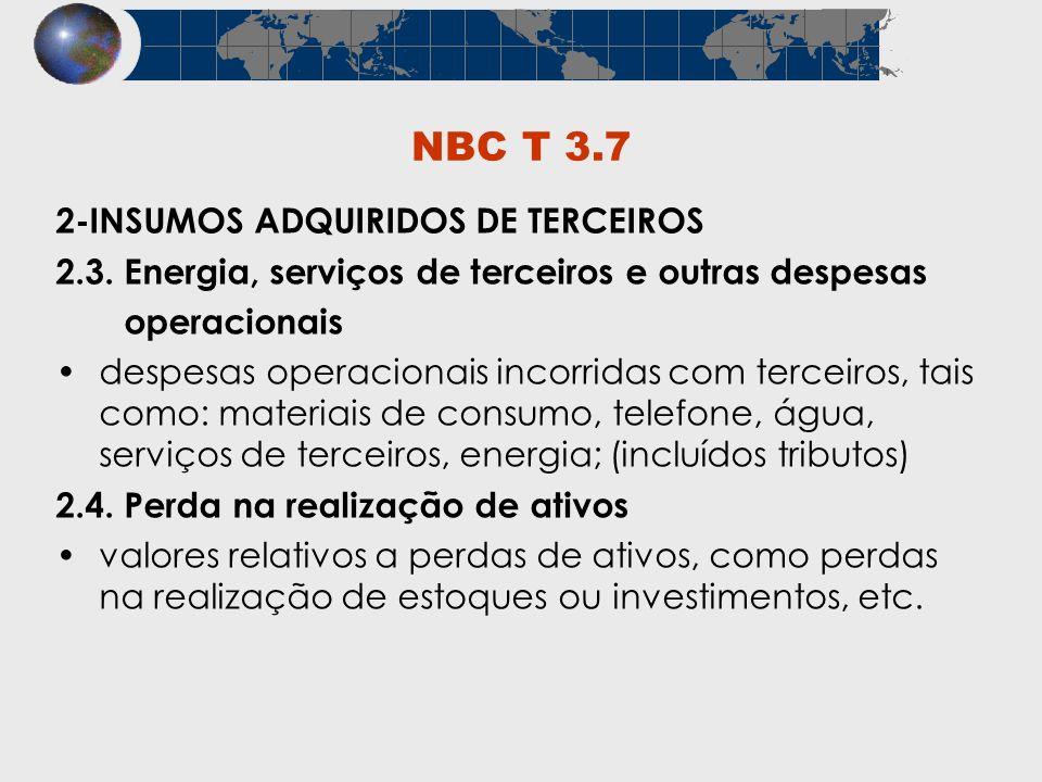 NBC T 3.7 2-INSUMOS ADQUIRIDOS DE TERCEIROS
