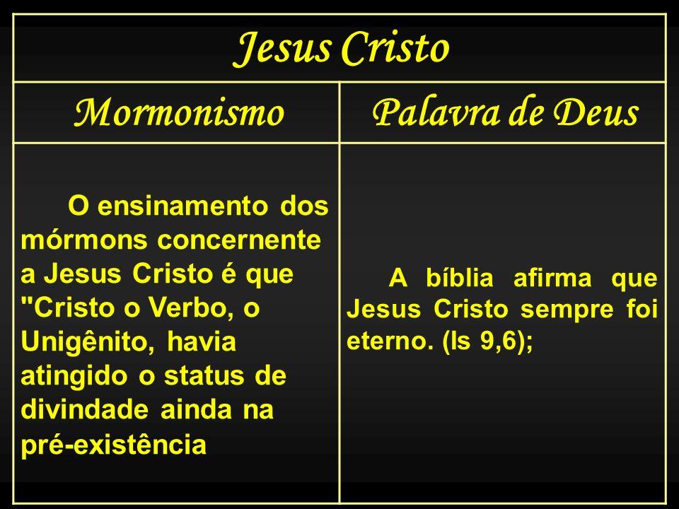 Jesus Cristo Mormonismo Palavra de Deus