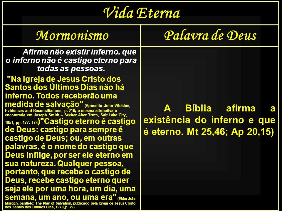 Vida Eterna Mormonismo Palavra de Deus
