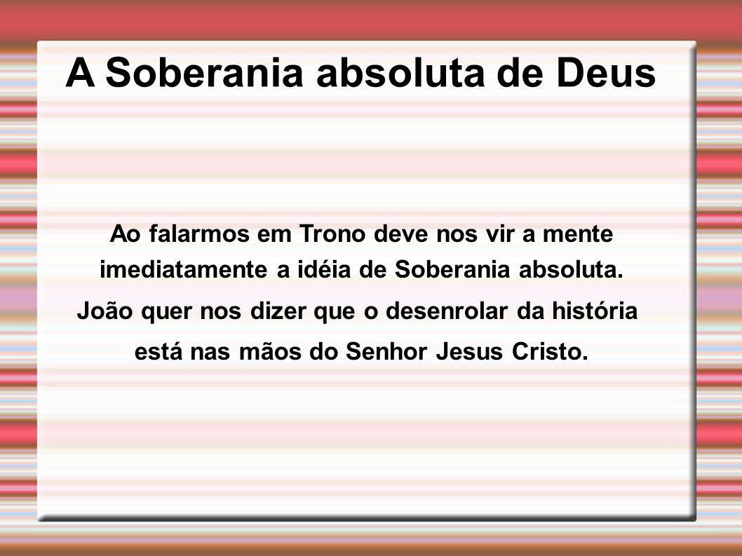 A Soberania absoluta de Deus