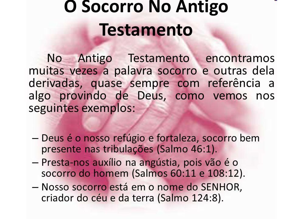 O Socorro No Antigo Testamento