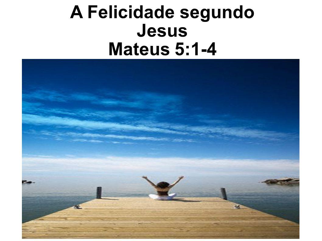 A Felicidade segundo Jesus