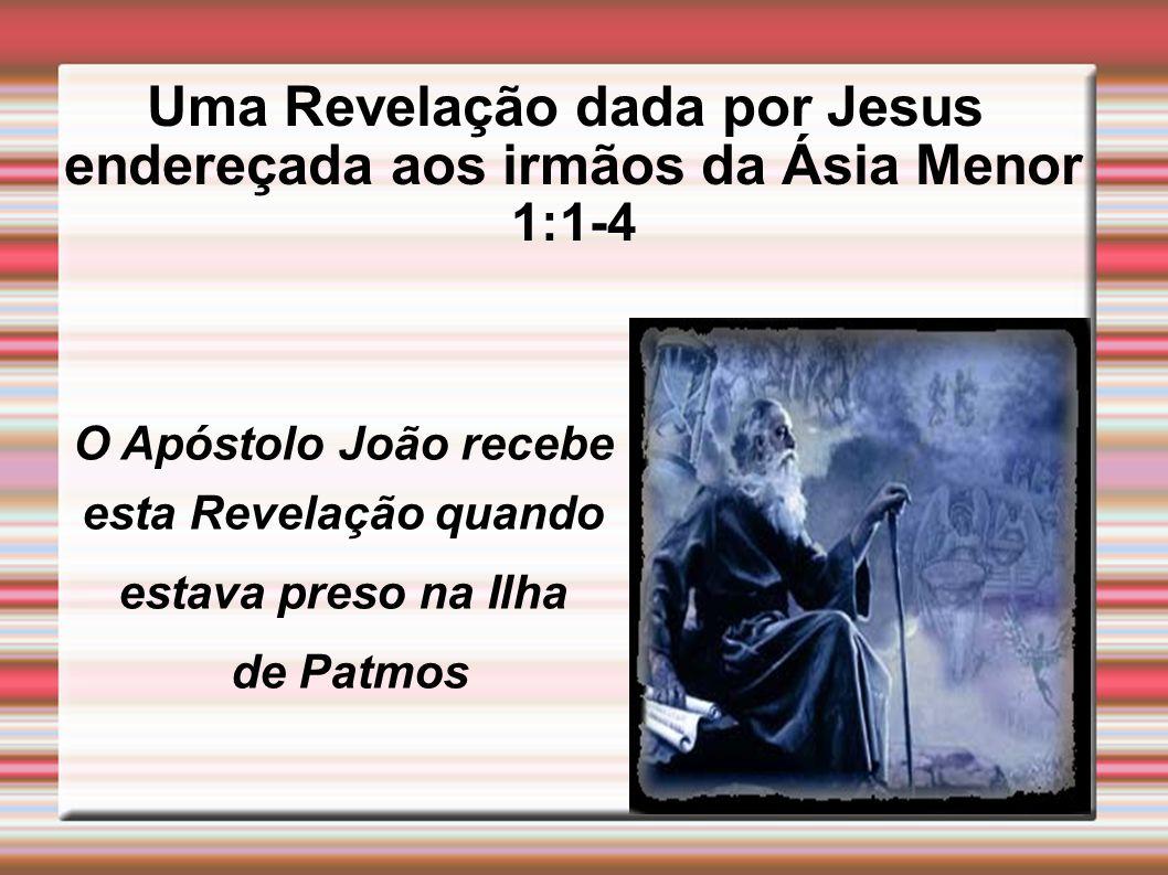 Uma Revelação dada por Jesus endereçada aos irmãos da Ásia Menor