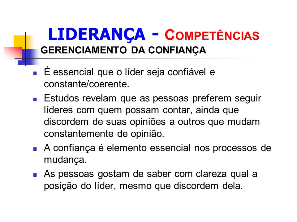 LIDERANÇA - COMPETÊNCIAS GERENCIAMENTO DA CONFIANÇA
