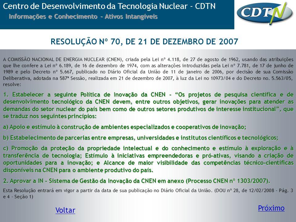 RESOLUÇÃO Nº 70, DE 21 DE DEZEMBRO DE 2007