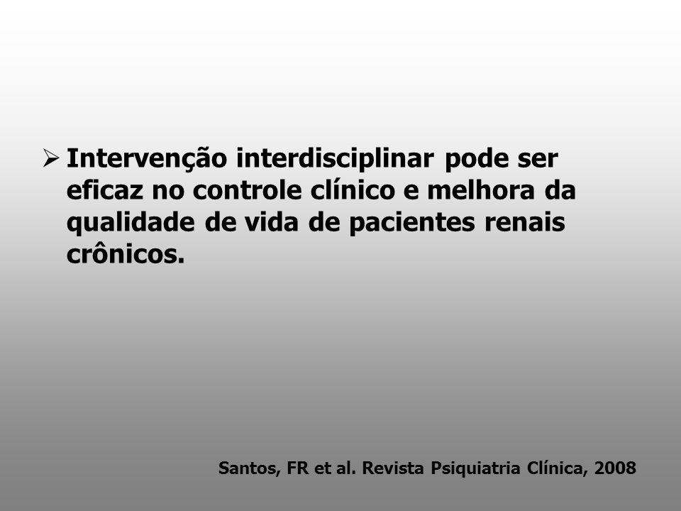 Intervenção interdisciplinar pode ser eficaz no controle clínico e melhora da qualidade de vida de pacientes renais crônicos.