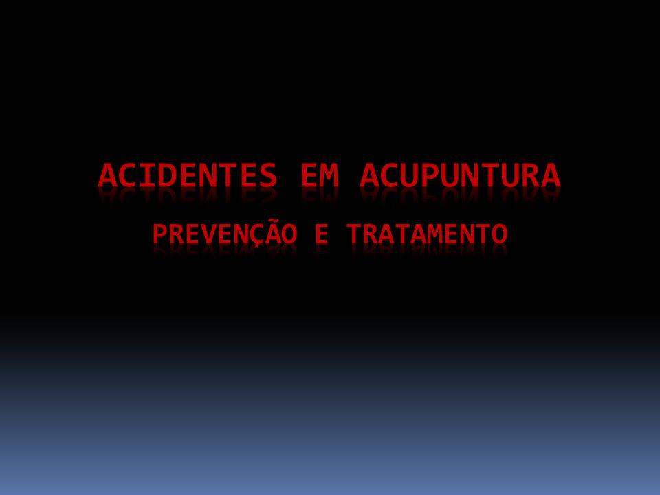Acidentes em Acupuntura Prevenção e Tratamento