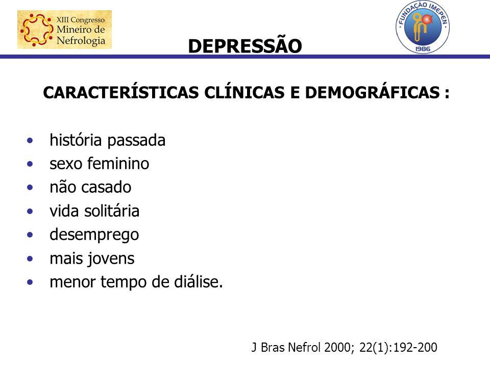 CARACTERÍSTICAS CLÍNICAS E DEMOGRÁFICAS :