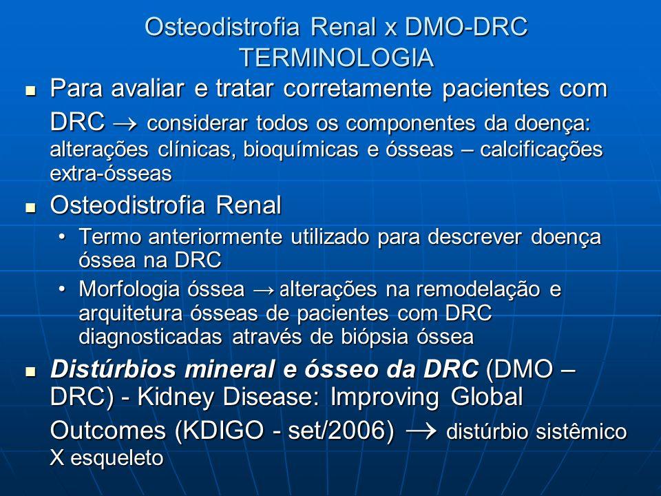 Osteodistrofia Renal x DMO-DRC TERMINOLOGIA
