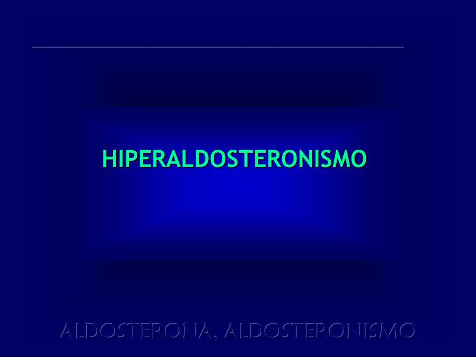 HIPERALDOSTERONISMO ___________________________________