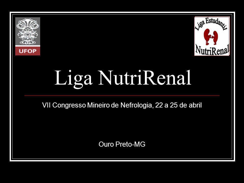 VII Congresso Mineiro de Nefrologia, 22 a 25 de abril Ouro Preto-MG