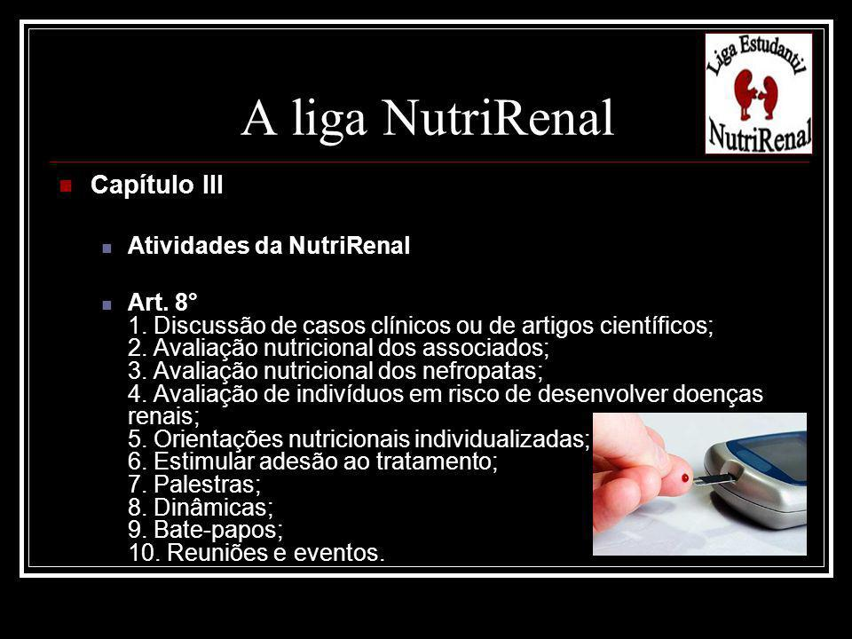 A liga NutriRenal Capítulo III Atividades da NutriRenal