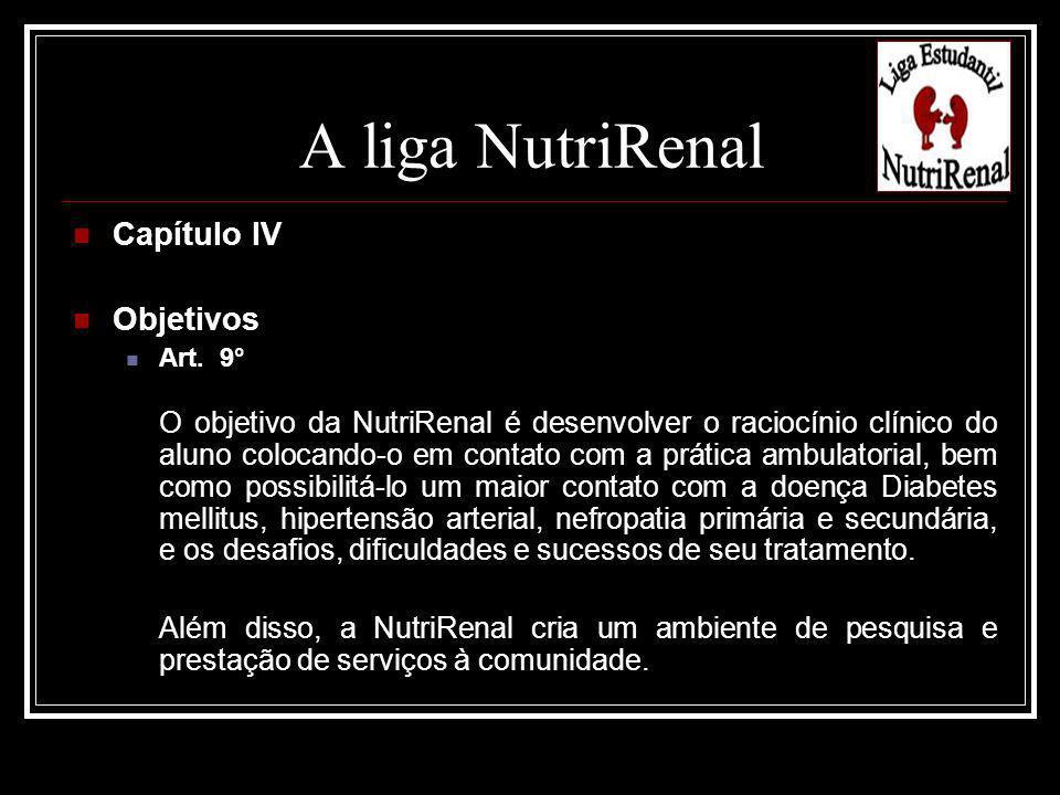 A liga NutriRenal Capítulo IV Objetivos