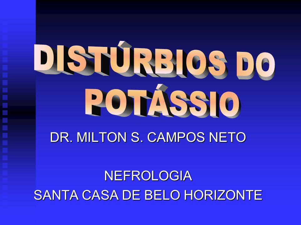 DR. MILTON S. CAMPOS NETO NEFROLOGIA SANTA CASA DE BELO HORIZONTE