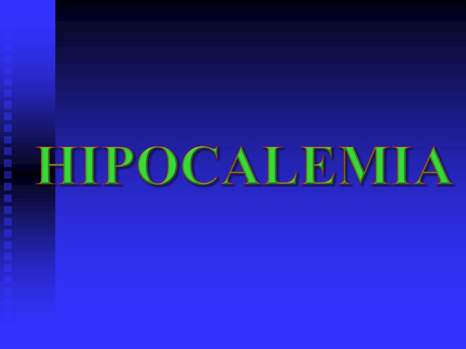 HIPOCALEMIA
