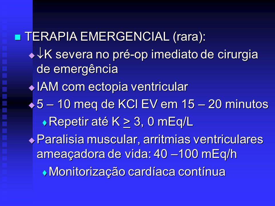 TERAPIA EMERGENCIAL (rara):