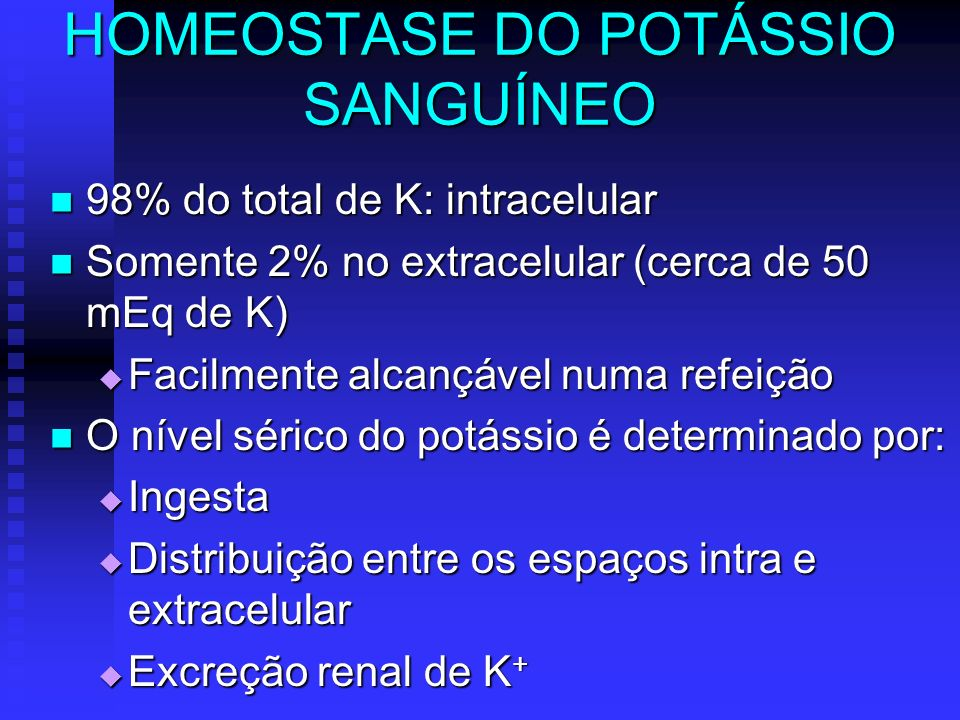 HOMEOSTASE DO POTÁSSIO SANGUÍNEO