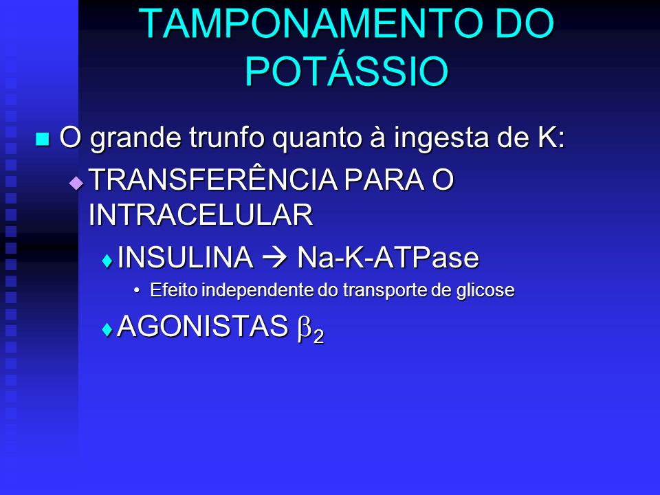 TAMPONAMENTO DO POTÁSSIO
