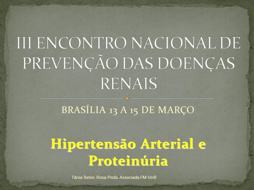 III ENCONTRO NACIONAL DE PREVENÇÃO DAS DOENÇAS RENAIS