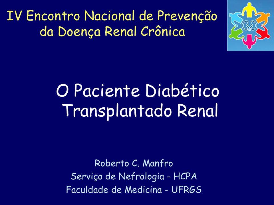 O Paciente Diabético Transplantado Renal