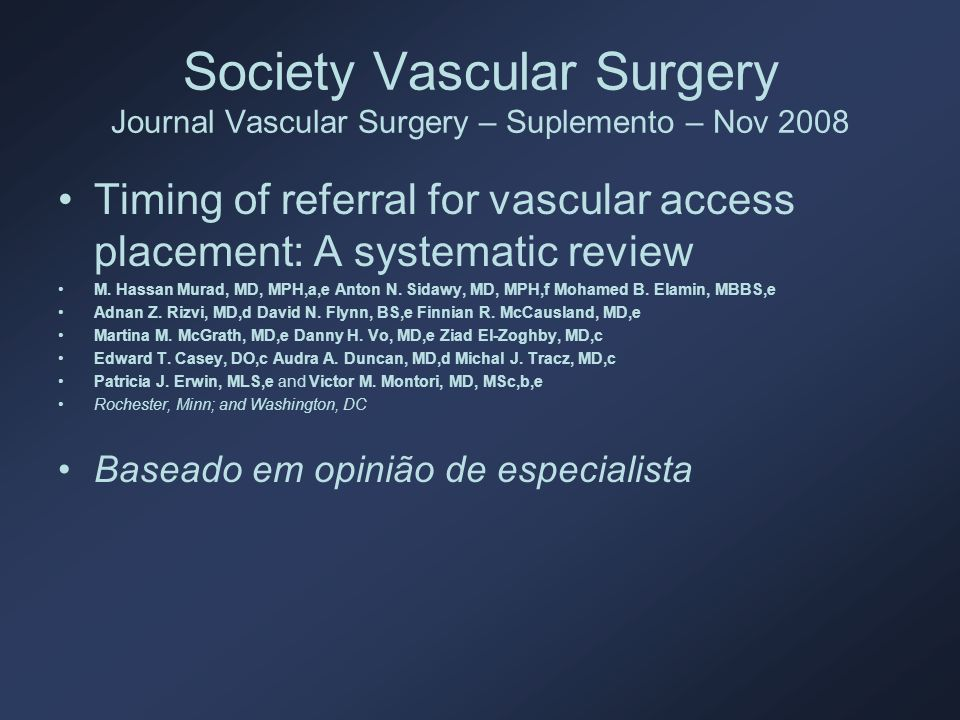 Society Vascular Surgery Journal Vascular Surgery – Suplemento – Nov 2008