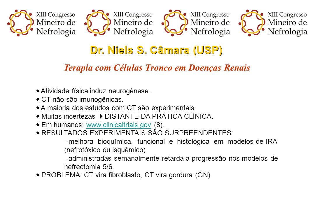Dr. Niels S. Câmara (USP) Terapia com Células Tronco em Doenças Renais