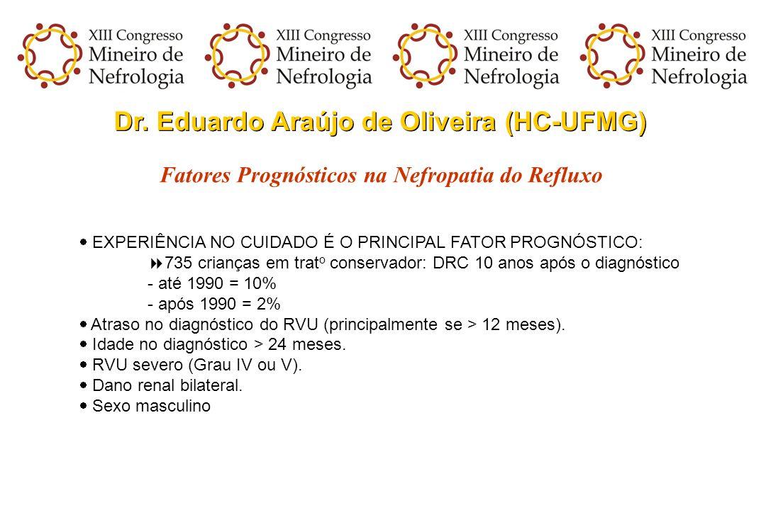 Dr. Eduardo Araújo de Oliveira (HC-UFMG)