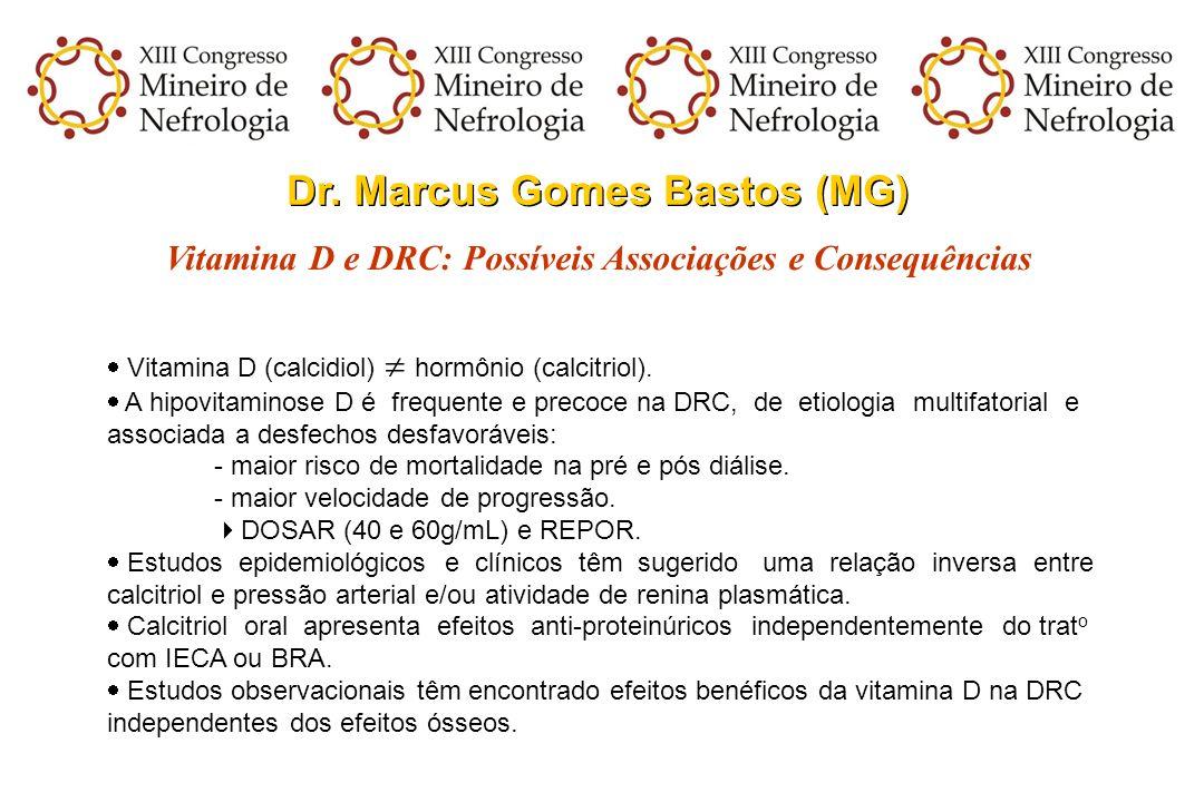Dr. Marcus Gomes Bastos (MG)