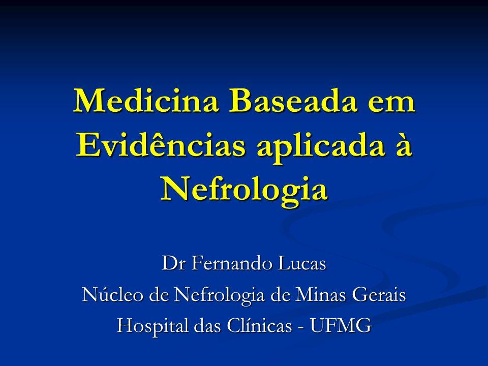 Medicina Baseada em Evidências aplicada à Nefrologia