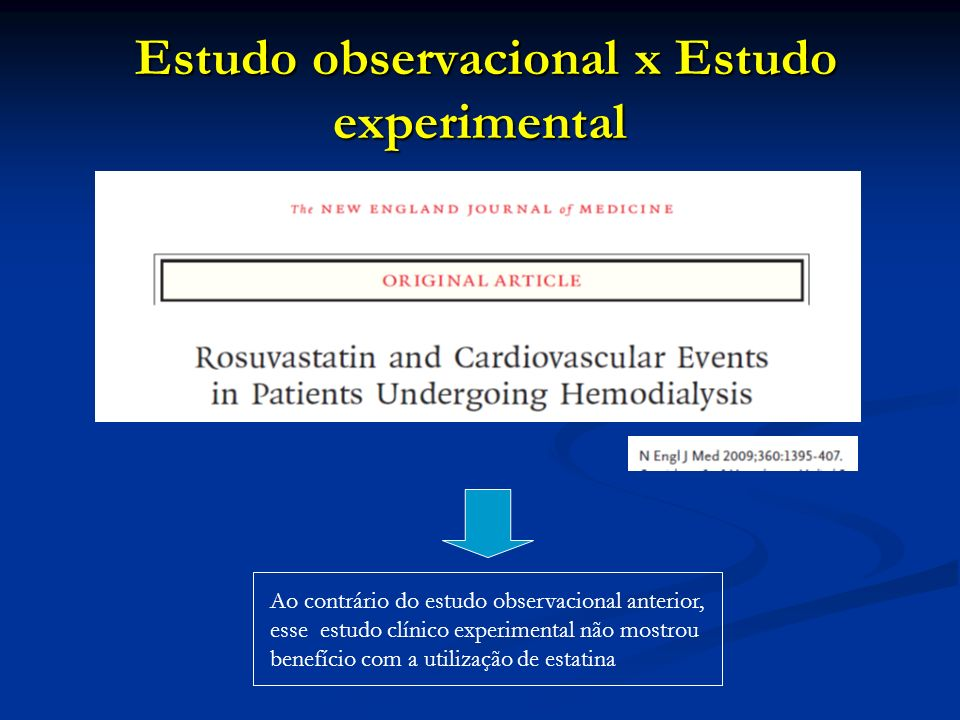 Estudo observacional x Estudo experimental
