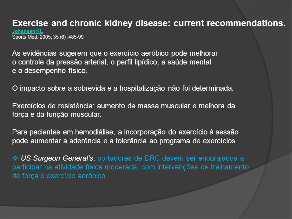 Exercise and chronic kidney disease: current recommendations.