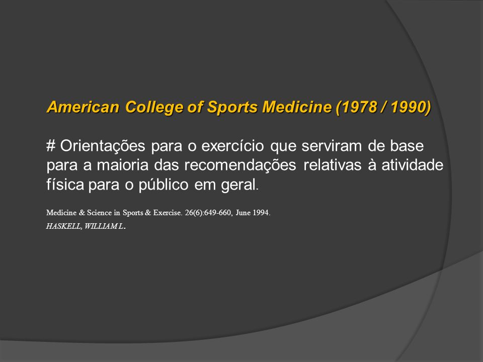 American College of Sports Medicine (1978 / 1990)