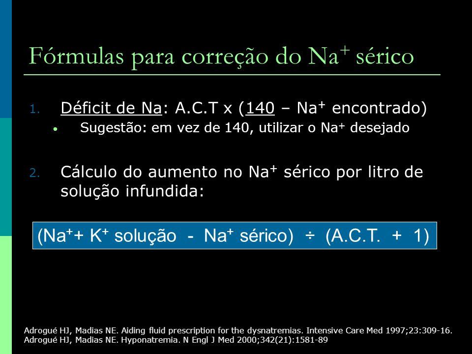 Fórmulas para correção do Na+ sérico